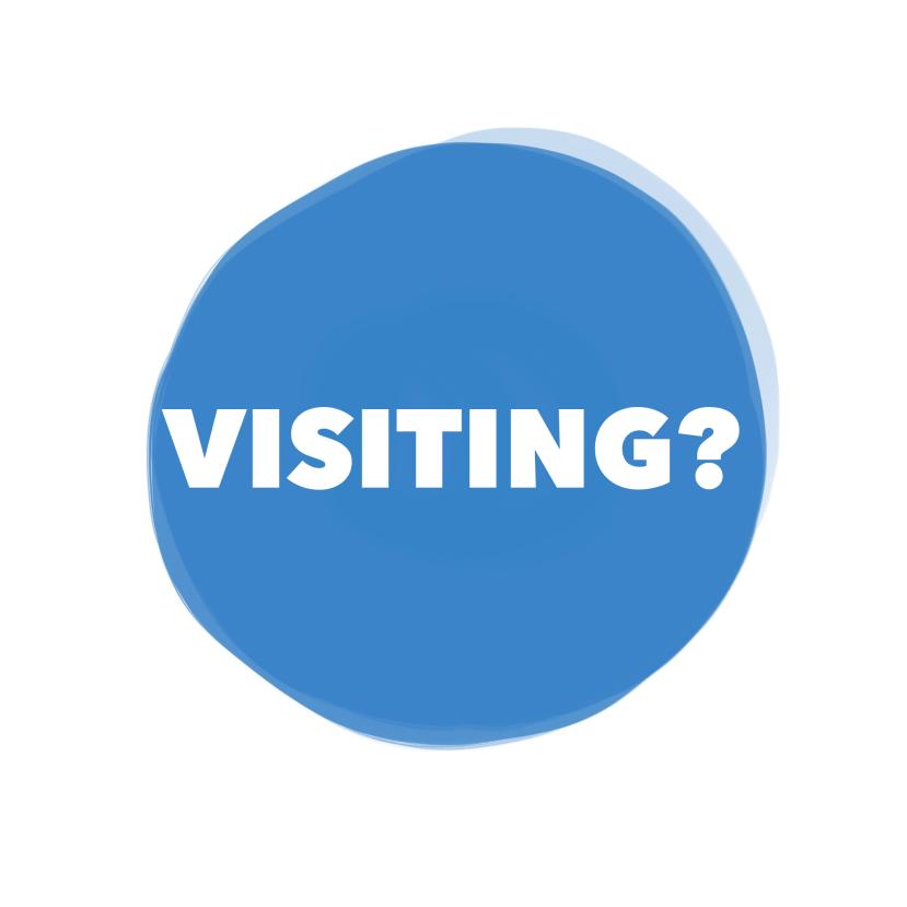 Visiting?