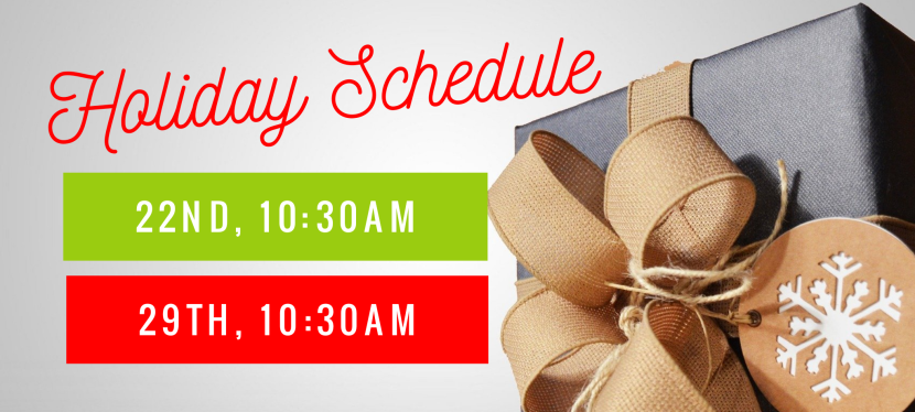 Holiday Schedule!